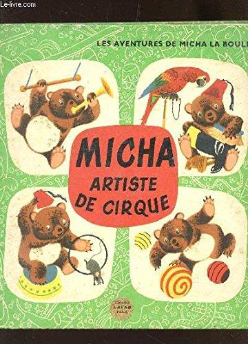 MICHA ARTISTE DE CIRQUE -