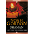 Shaman (The Cole Trilogy Book 2) (English Edition)