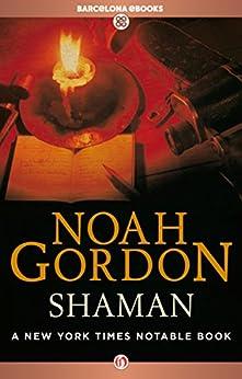 Shaman (The Cole Trilogy Book 2) (English Edition) von [Gordon, Noah]