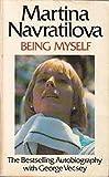 Being Myself by Martina Navratilova (1986-06-26)