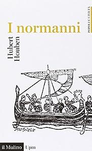 I 10 migliori libri sui Normanni