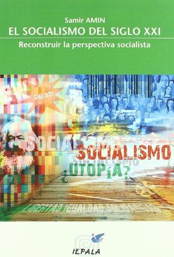 Socialismo en el siglo xxi (Problemas Internacionales)