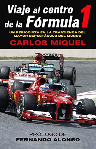 Viaje al centro de la Fórmula 1 (Deportes (corner)) por Carlos Miquel