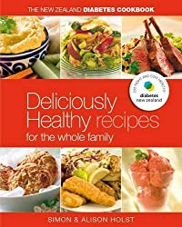 NZ Diabetes Cookbook: Easy Everyday Recipes for the Whole Family by Simon Holst (2006-11-01)
