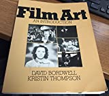 Film Art: An Introduction (Addison-Wesley series in speech, drama, and film)