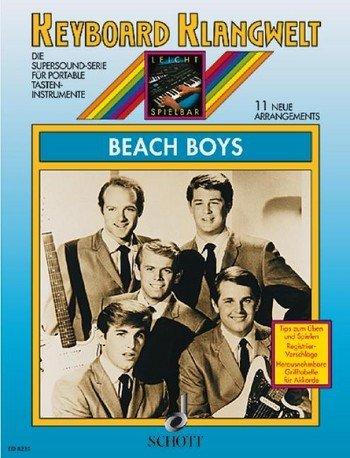 Keyboard Klangwelt: Beach Boys mit Bleistift -- 11 beliebte Songs u.a. mit CALIFORNIA GIRLS und GOOD VIBRATIONS für Keyboard leicht arrangiert (Noten/sheet music)