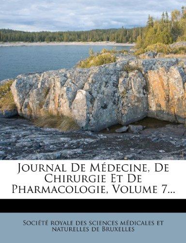 Journal de Medecine, de Chirurgie Et de Pharmacologie, Volume 7...