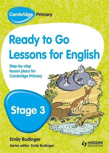 Cambridge Primary Ready to Go Lessons for English Stage 3 by Kay Hiatt (2013-08-30)