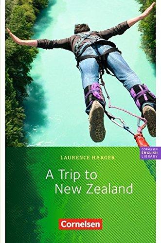 """Cornelsen English Library - Fiction: 6. Schuljahr, Stufe 2 - A Trip to New Zealand: Lektüre zu English G 21"""". Mit Aufgaben und Activities"""