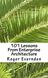 101 Lessons From Enterprise Architecture