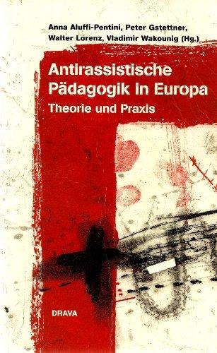 Slowenische Jahrbücher / Antirassistische Pädagogik in Europa: Theorie und Praxis
