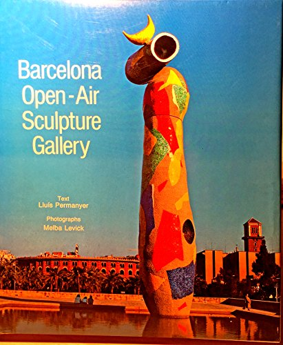 Barcelona. An Open-Air Sculpture Gallery por PERMANYER