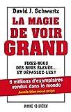 Telecharger Livres La magie de voir grand (PDF,EPUB,MOBI) gratuits en Francaise