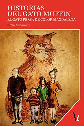 Historias del gato Muffin: El gato persa de color magdalena eBook ...