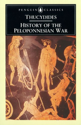 History of the Peloponnesian War (Classics) por Thucydides