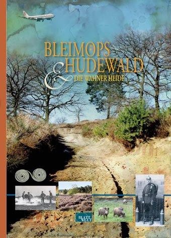 Bleimöps und Hudewald: Die Wahner Heide