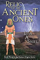 Relic of the Ancient Ones (Human Origins Series Book 3)