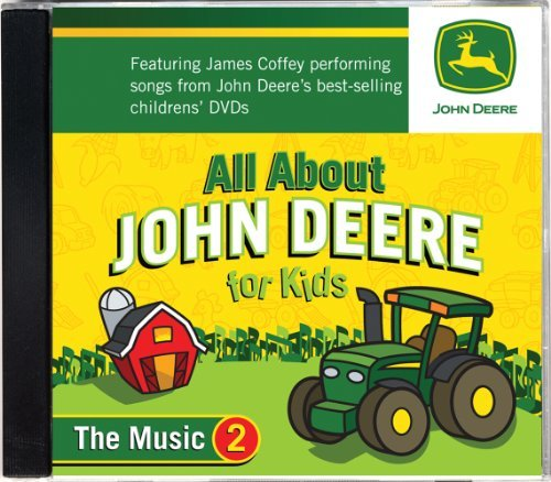 All About John Deere for Kids, Music CD 2 by James Coffey