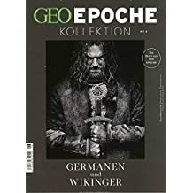 GEO Epoche KOLLEKTION / GEO Epoche Kollektion 06/2017 - Germanen und Wikinger
