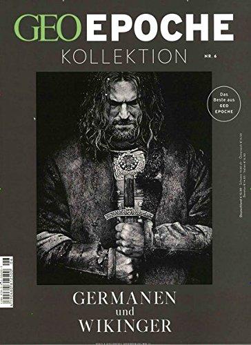 GEO Epoche KOLLEKTION / GEO Epoche Kollektion 06/2017 - Germanen und Wikinger