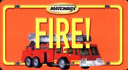 Fire!: (with ladder truck) (Matchbox Books) (Ladder Fire Truck Spielzeug)
