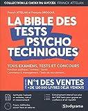 La bible des tests psychotechniques...