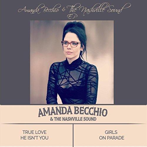 Amanda Becchio &The Nashville Sound EP