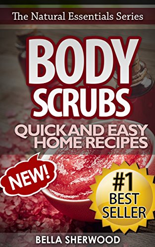 body-scrubs-aromatherapy-recipes-for-quick-and-easy-essential-oil-scrubs-the-natural-essentials-seri