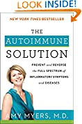 #2: The Autoimmune Solution: Prevent and Reverse the Full Spectrum of Inflammatory Symptoms and Diseases