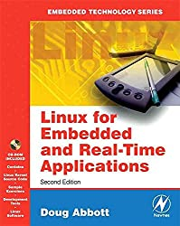 [(Linux for Embedded and Real-time Applications)] [By (author) Doug Abbott] published on (May, 2006)