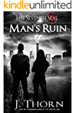 Man's Ruin - A Dark Fantasy Novella (The Seventh Seal Sequel #1) (English Edition)