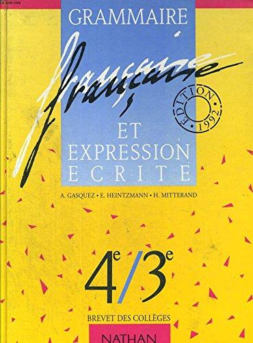 Grammaire française et expression écrite, 6e - 5e, élève, édition 1991