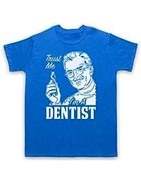 Trust Me I'm A Dentist Funny Work Slogan Herren T-Shirt