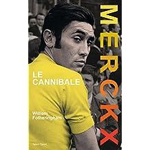 Eddy MERCKX, Le Cannibale