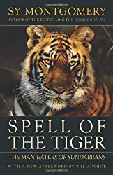 Spell of the Tiger: Man-eaters of the Sundarbans