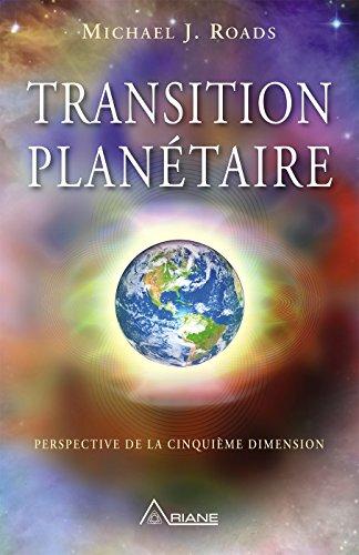 Transition planétaire: Perspective de la cinquième dimension