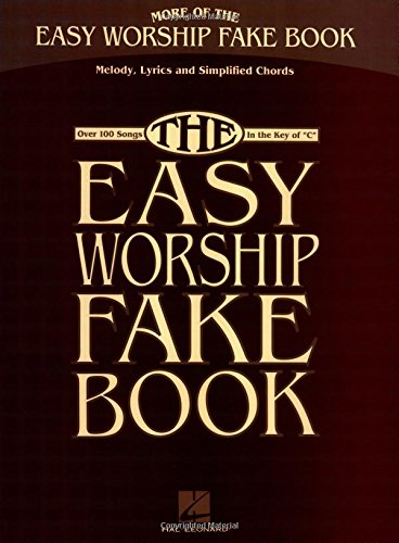 More Of The Easy Worship Fake Book por Hal Leonard Publishing Corporation
