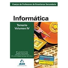 Cuerpo de profesores de enseñanza secundaria. Informática. Temario. Volumen iv (Profesores Eso - Fp 2012) - 9788466580168