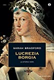 Lucrezia Borgia: La storia vera