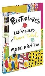 Peinturlures - Les ateliers d'Hervé Tullet, mode d'emploi de Hervé Tullet