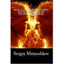 Noncontact fighting. An elite technique of Russian spetsnaz (English Edition)