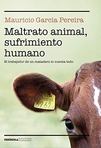 Maltrato animal, sufrimiento humano: El trabajador de un matadero lo cuenta todo (REALIDAD)