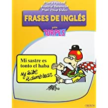 Frases de inglés para torpes / English Phrases for Dummies (Para torpes / For Dummies