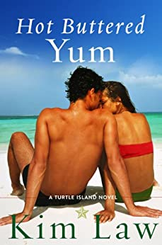 Hot Buttered Yum (A Turtle Island Novel Book 2) by [Law, Kim]