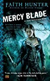 Mercy Blade (Jane Yellowrock, Book 3) Original by Hunter, Faith (2011) Mass Market Paperback