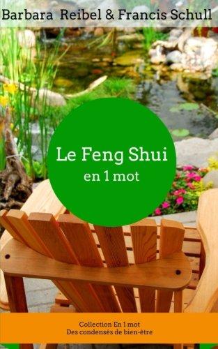Le Feng Shui en 1 mot