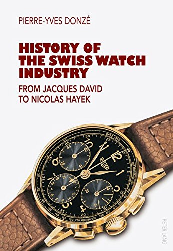 History of the Swiss Watch Industry: From Jacques David to Nicolas Hayek