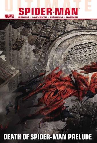 Ultimate Comics Spider-Man Volume 3: Death of Spider-Man Prelude (Ultimate Spider-man) (Ultimate Comics Spiderman)