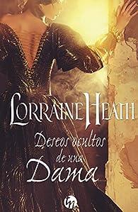 Deseos ocultos de una dama par Lorraine Heath
