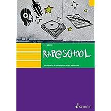 Rap@School: Grundlagen für die pädagogische Arbeit mit HipHop. Ausgabe mit CD.